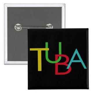 Letras de la TUBA Pin Cuadrado