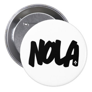 Letras de NOLA Pin Redondo De 3 Pulgadas