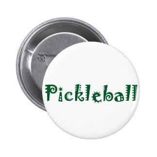 Letras frescas de Pickleball de la diversión Pin Redondo De 2 Pulgadas