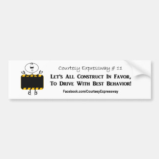 Let's All Construct In Favor Car Bumper Sticker