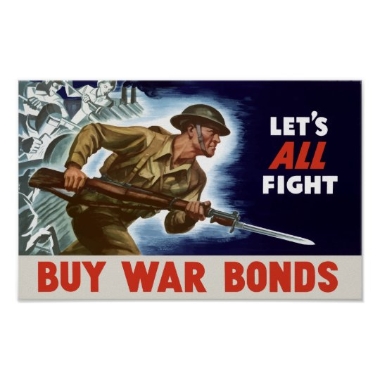 Buy From: Let's All Fight! Buy War Bonds -- WWII Poster