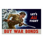 Let's all fight! Buy War Bonds -- WWII Posters