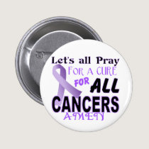 Let's All Pray For a Cure Cancer Awareness Apparel Button