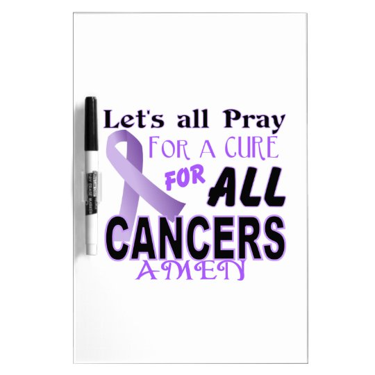 Let's All Pray For a Cure Cancer Awareness Apparel Dry-Erase Board