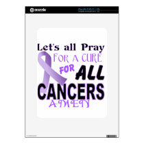 Let's All Pray For a Cure Cancer Awareness Apparel iPad Skin