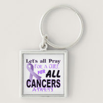 Let's All Pray For a Cure Cancer Awareness Apparel Keychain