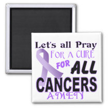 Let's All Pray For a Cure Cancer Awareness Apparel Magnet