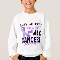 Let's All Pray For a Cure Cancer Awareness Apparel Sweatshirt