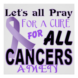 Let's All pray for a Cure Cancer Awareness Poster