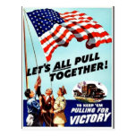 Let's All Pull Together Post Card