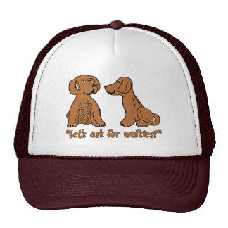 Let's ask for walkies trucker hat