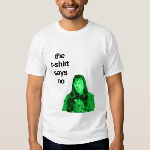 let's ask the t-shirt