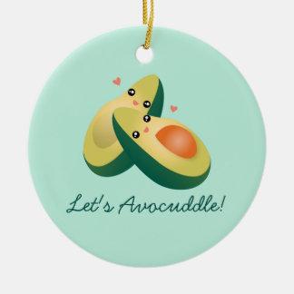 Let's Avocuddle Funny Avocados Pun Humor Christmas Ceramic Ornament