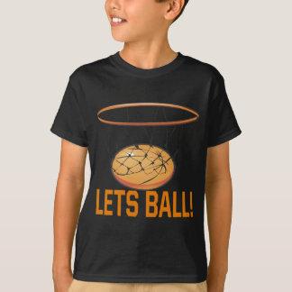 Lets Ball T-Shirt