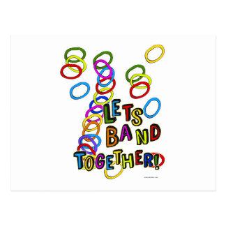 Lets Band Together Postcard