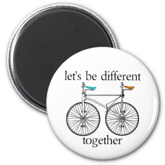 Let's Be Different Together Magnets