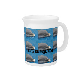 Lets be Friends with dolphins Drink Pitcher