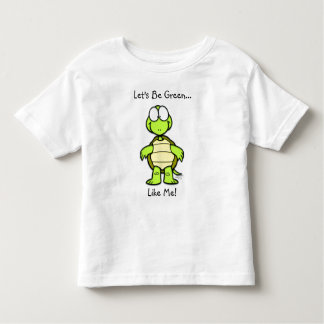 Let's Be Green Like Me! Shirt