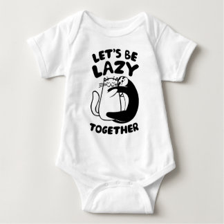 Let's Be Lazy Together Shirt