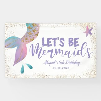 Lets Be Mermaids Birthday Party Banner