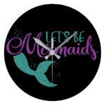 Let's be mermaids Purple Teal Glitter Texture Large Clock