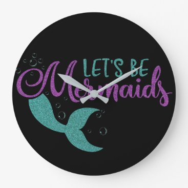 Beach Themed Let's be mermaids Purple Teal Glitter Texture Large Clock