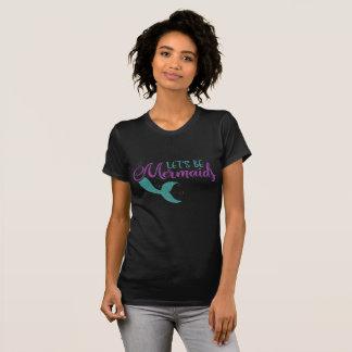 Let's be mermaids Purple Teal Glitter Texture T-Shirt