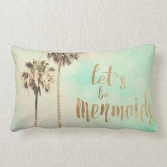 Let's Be Mermaids with Pineapple Lumbar Pillow