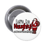 Let's be Naughty and Save Santa the Trip Buttons