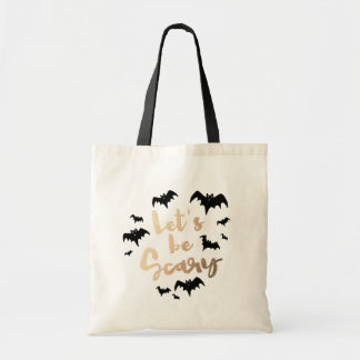 Let's be Scary Budget Tote Bag