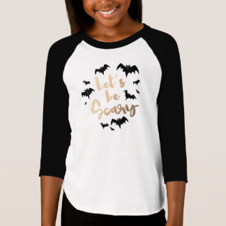 Let's be Scary T-Shirt