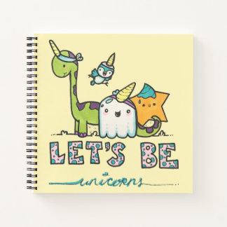 Let's Be Unicorns Journal