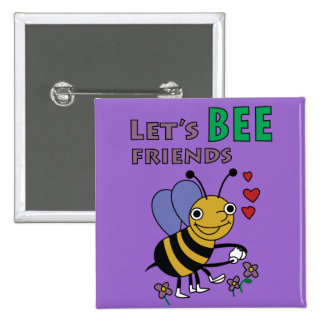 Let's Bee Friends Button