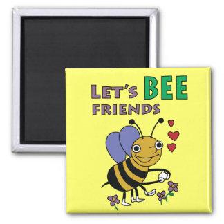 Let's Bee Friends Magnet