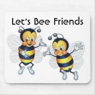 Let's Bee Friends Mouse Pad