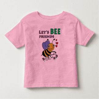Let's Bee Friends T-Shirt
