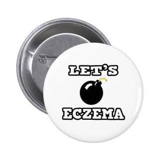Let's Bomb Eczema Pins