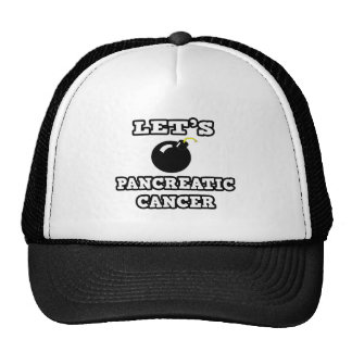 Let's Bomb Pancreatic Cancer Hats