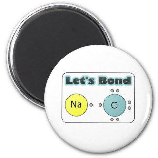 Let's Bond! 2 Inch Round Magnet
