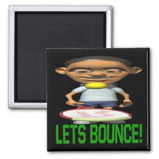 Lets Bounce 2 Inch Square Magnet