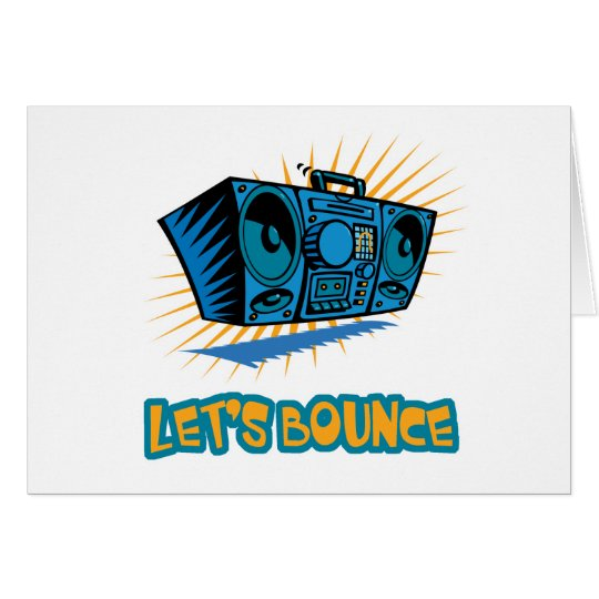 Lets Bounce Boom Box Card