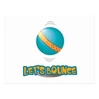 Lets Bounce Bouncing Ball Postcard