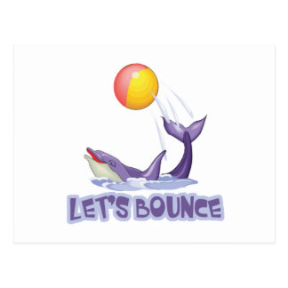 Lets Bounce Dolphin Bouncing Ball Postcard