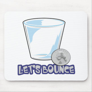 Lets Bounce Quarters Drinking Game Mouse Pads