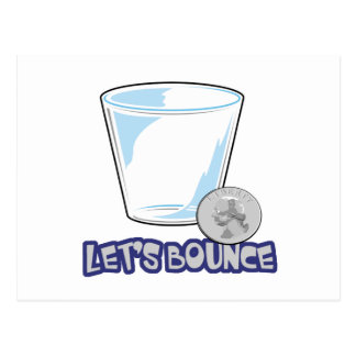 Lets Bounce Quarters Drinking Game Postcard