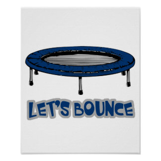 Lets Bounce Trampoline Poster