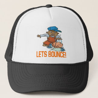 Lets Bounce Trucker Hat