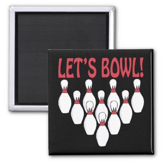Lets Bowl Magnet