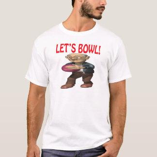 Lets Bowl T-Shirt