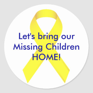 Let's bring our Missing Children HOME! Classic Round Sticker